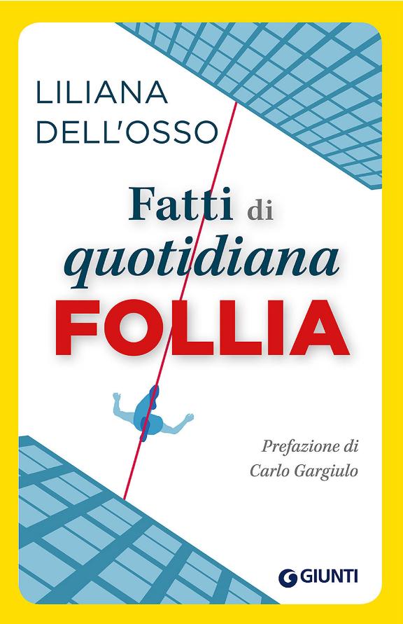 """Presentazione del libro """"Fatti di quotidiana follia"""" di Liliana Dell'Orso"""